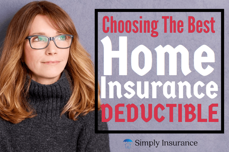 Choosing The Best Home Insurance Deductible (In 2020 ...