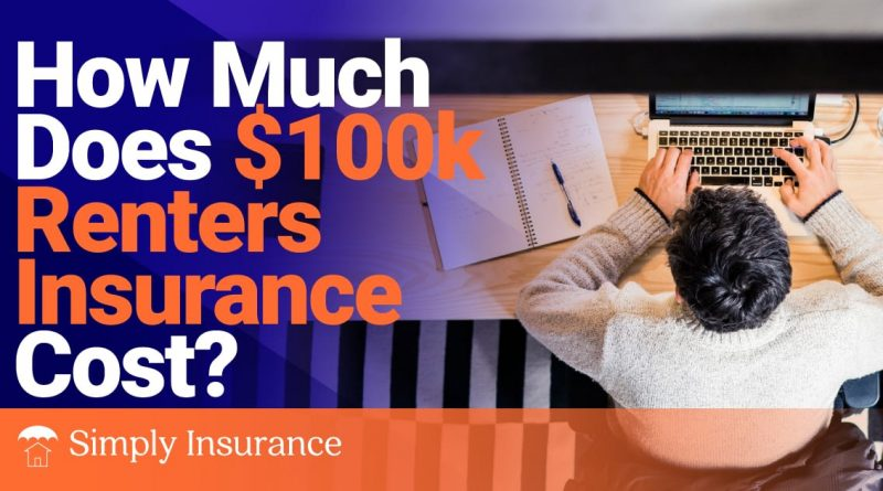 How Much Does $100K Renter's Insurance Cost in 2020 ...