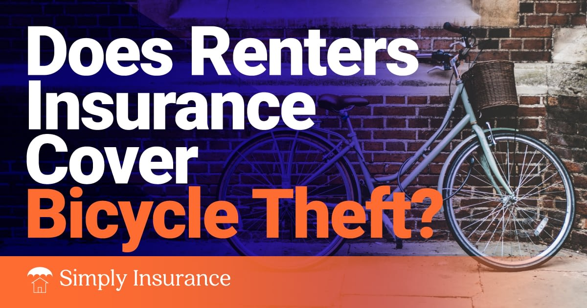 Does Renter's Insurance Cover Bicycle Theft in 2020 ...