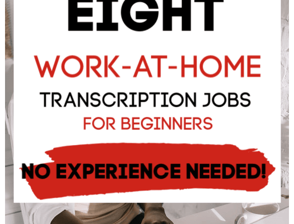 Work at Home Transcription For Beginners